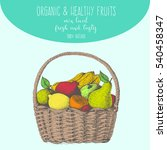 fresh fruit in basket. natural... | Shutterstock .eps vector #540458347