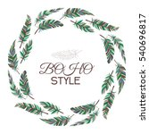 boho style. wreath of vintage... | Shutterstock .eps vector #540696817