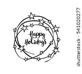 happy holidays. lettering.... | Shutterstock .eps vector #541020277