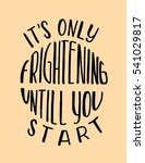 its only frightening until you... | Shutterstock .eps vector #541029817