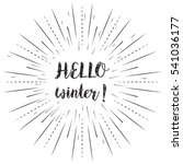 hello winter text with sun rays ... | Shutterstock .eps vector #541036177