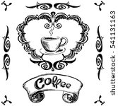 vintage label coffee and cup  ...   Shutterstock . vector #541131163