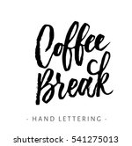 coffee break. hand written... | Shutterstock .eps vector #541275013