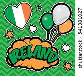happy birthday ireland   pop... | Shutterstock .eps vector #541381027