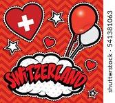 happy birthday switzerland  ... | Shutterstock .eps vector #541381063