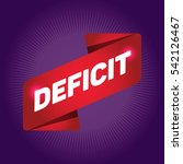 deficit arrow tag sign. | Shutterstock .eps vector #542126467