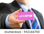 Small photo of Accepted Word, Hand holding piece of paper, Business Concepts.