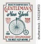 old bicycle slogan graphic for... | Shutterstock .eps vector #542318953
