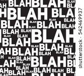 blah blah blah seamless pattern.... | Shutterstock .eps vector #542469937