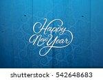 happy new year. vector... | Shutterstock . vector #542648683