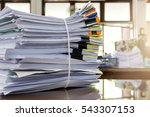stack of paper in the office ... | Shutterstock . vector #543307153