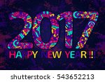 2017 year wallpaper. happy new... | Shutterstock .eps vector #543652213