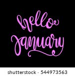 hello january. hand lettered... | Shutterstock .eps vector #544973563