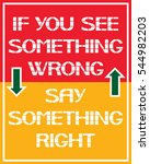 if you see something wrong say... | Shutterstock .eps vector #544982203