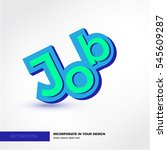 job  vector 3d | Shutterstock .eps vector #545609287