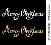 merry christmas calligraphic... | Shutterstock .eps vector #545986123