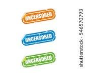 uncensored sticker labels | Shutterstock .eps vector #546570793