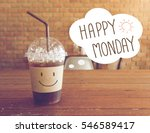 happy monday ice coffee drink... | Shutterstock . vector #546589417