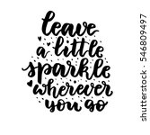 leave a little sparkle wherever ... | Shutterstock .eps vector #546809497