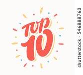 top 10. lettering. | Shutterstock .eps vector #546888763