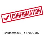 confirmation rubber stamp.... | Shutterstock .eps vector #547002187