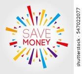 save money. poster  banner ...   Shutterstock .eps vector #547022077
