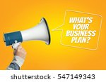 what's your business plan  | Shutterstock . vector #547149343