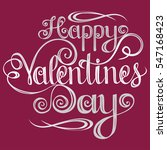 happy valentines day lettering  ... | Shutterstock .eps vector #547168423