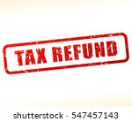 illustration of tax refund text ... | Shutterstock .eps vector #547457143