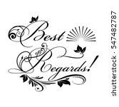 best regards.vintage... | Shutterstock .eps vector #547482787