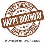 happy birthday. stamp. brown... | Shutterstock .eps vector #547483003