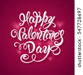 happy valentine's day lettering ... | Shutterstock .eps vector #547728697