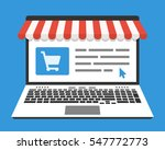 laptop and web store on screen. ... | Shutterstock .eps vector #547772773