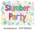 slumber party   typography hand ... | Shutterstock . vector #547783423