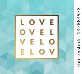 romantic love gold minimal logo ...   Shutterstock .eps vector #547884973