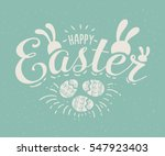 Stock vector happy easter hand sketched logotype badge typography icon lettering happy easter with rabbit ears 547923403