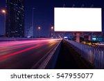 blank billboard on light trails ... | Shutterstock . vector #547955077