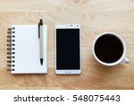 notepad  smartphone and black...   Shutterstock . vector #548075443