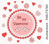 be my valentine card for... | Shutterstock .eps vector #548173783