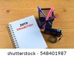 data collection written on book.... | Shutterstock . vector #548401987