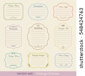 vector set of vintage frames | Shutterstock .eps vector #548424763