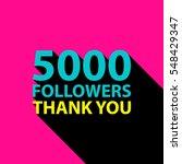 5000 followers  thank you card... | Shutterstock .eps vector #548429347
