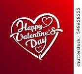 happy valentines day typography ... | Shutterstock .eps vector #548628223
