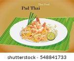 pat thai stir fried rice noodle ... | Shutterstock .eps vector #548841733