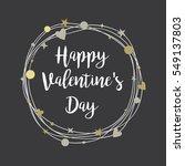 happy valentines day hand... | Shutterstock .eps vector #549137803