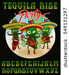 tequila rise party. awesome... | Shutterstock .eps vector #549151297
