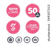 super sale and black friday... | Shutterstock . vector #549357313