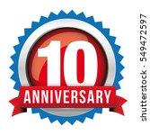 ten years anniversary badge... | Shutterstock .eps vector #549472597