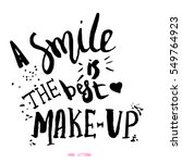 smile is the best makeup....   Shutterstock .eps vector #549764923