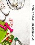 healthy lifestyle  food  sport...   Shutterstock . vector #549787837